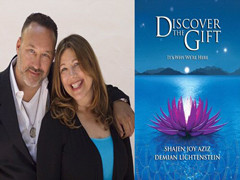 Discover The Gift With Shajen Joy Aziz & Demian Lichtenstein