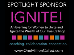 An Evening for Women to Unite and Ignite the Wealth of Our True Calling!