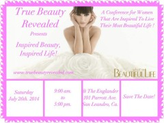 "True Beauty Revealed Presents : ""Inspired Beauty, Inspired Life"""